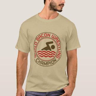 World Bacon Wrestling Champion T-Shirt