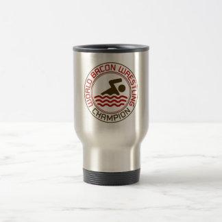 World Bacon Wrestling Champion Travel Mug
