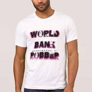 World Bank Robber T-Shirt