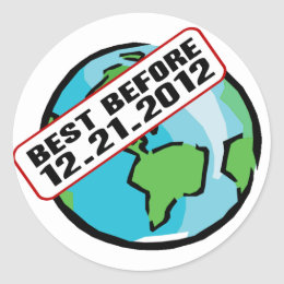 World Best Before 12.21.2012 Classic Round Sticker