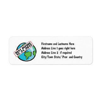 World Best Before 12.21.2012 Return Address Label