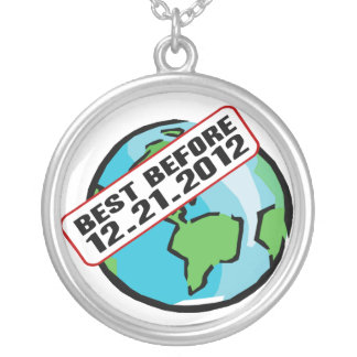 World Best Before 12.21.2012 Silver Plated Necklace