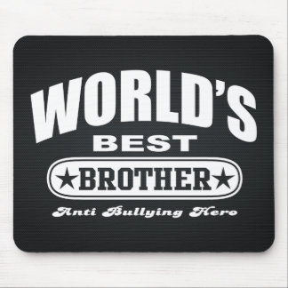 World Best Brother (Anti Bullying Hero) Mouse Pad