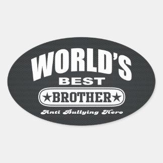 World Best Brother (Anti Bullying Hero) Oval Sticker