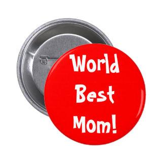 World Best Mom Pinback Button