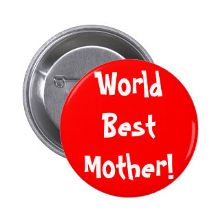 World Best Mother Pin