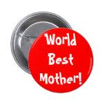 World Best Mother Pin