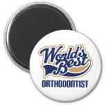 World Best Orthodontist Fridge Magnet