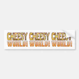 World Blue Cheesy Bumper Sticker
