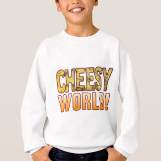 World Blue Cheesy Sweatshirt