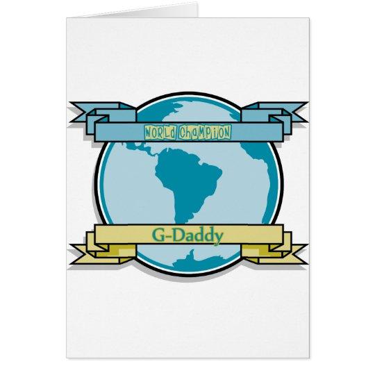 World Champion G-Daddy Card