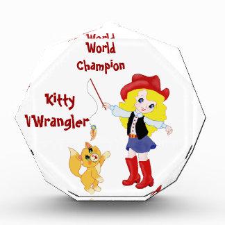 World Champion Kitty Wrangler Acrylic Award
