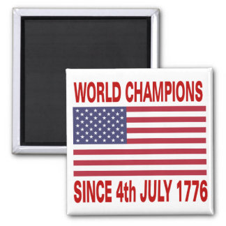 World champions since 1776 2 inch square magnet