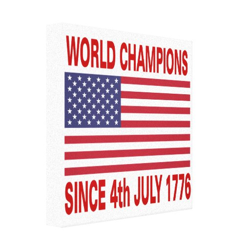 World champions since 1776 gallery wrapped canvas