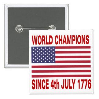 World champions since 1776 pinback button