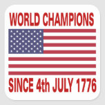World champions since 1776 square stickers
