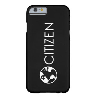World Citizen iPhone 6 Case. Barely There iPhone 6 Case