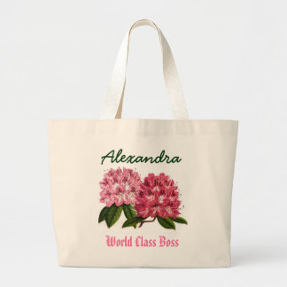 World Class Boss Custom Name  Rhododendron Large Tote Bag
