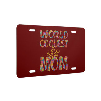 WORLD COOLEST MOM + your background License Plate