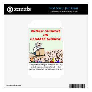World Council on Climate Change iPod Touch 4G Skin