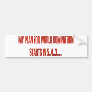 World Domination Bumper Sticker