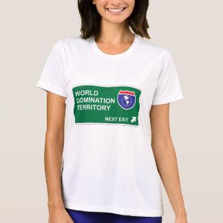 World Domination Next Exit Tshirt