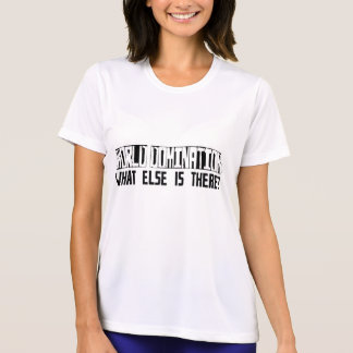 World Domination What Else Is There? Tees