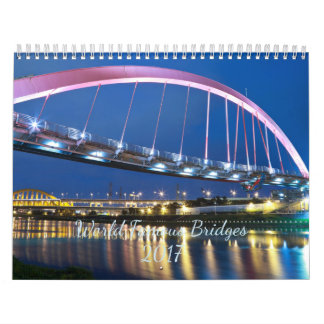 World Famous Bridges 2017 Calendar