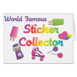 World Famous Sticker Collector Greeting Card