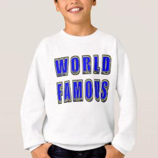 World Famous Sweatshirt
