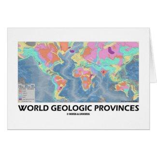 World Geologic Provinces (World Map Geology) Greeting Cards