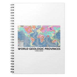 World Geologic Provinces (World Map Geology) Spiral Note Book