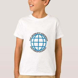 World Greatest Anthropogist T-Shirt
