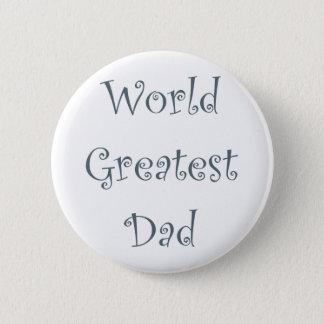 World Greatest Dad Pinback Button