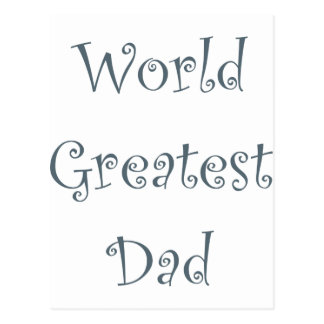 World Greatest Dad Postcard