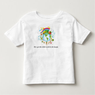 World In Hands, He's got the whole world in his... Toddler T-shirt