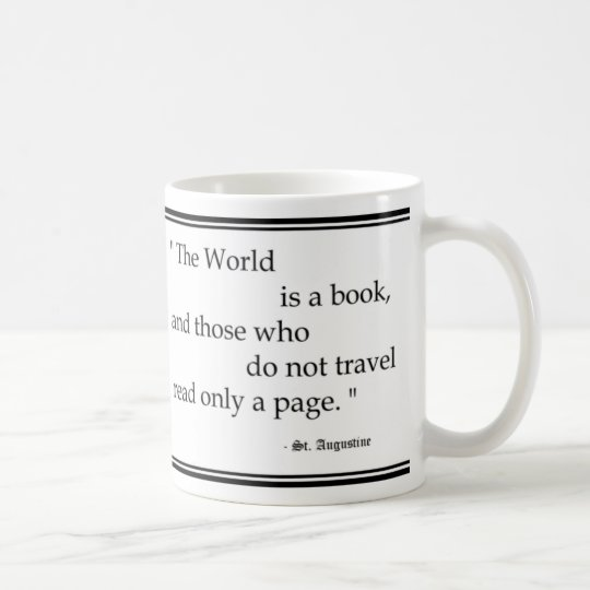 """World is a book..."" Mug"