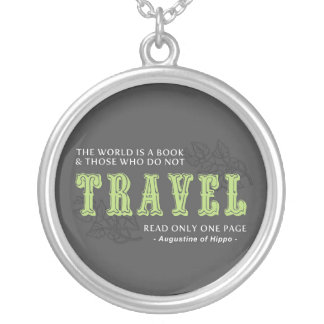 World is A Book -Travel Green- Augustine of Hippo Round Pendant Necklace