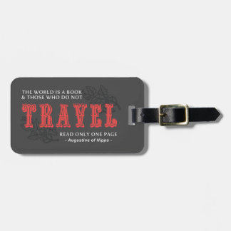 World is A Book -Travel Red- Augustine of Hippo Tags For Bags