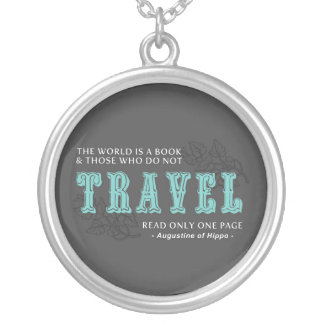 World is A Book -Travel Teal- Augustine of Hippo Round Pendant Necklace
