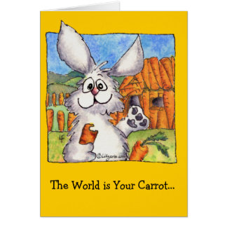 World is Your Carrot Greeting Card