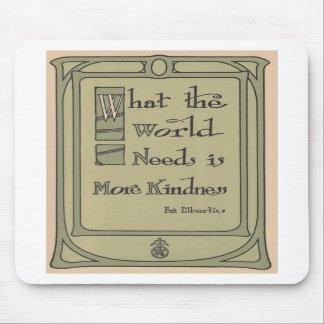 World Kindness Roycroft Vintage Motto Mousepad