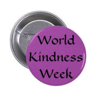 World Kindness Week Pinback Buttons
