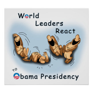 World Leaders React (Obama) Poster