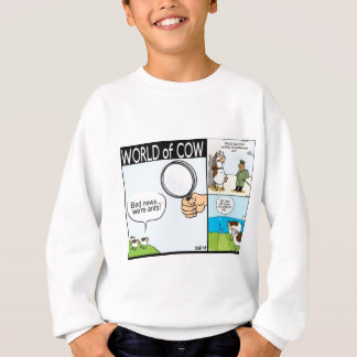 World of Cow; ant cows, text-grazing and barbeque Sweatshirt