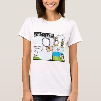 World of Cow; ant cows, text-grazing and barbeque T-Shirt