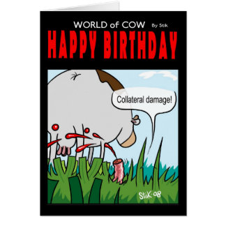 World of cow birthday card -collateral damage