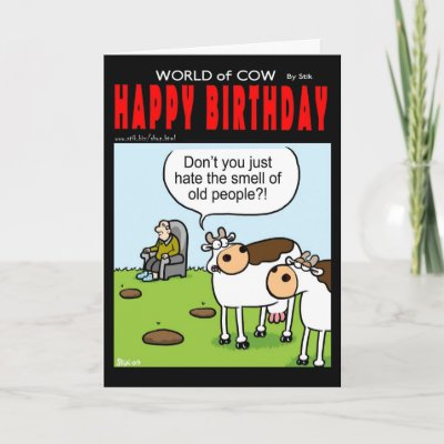 World of Cow Birthday card - Old People by StiKtoonz