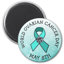 World Ovarian Cancer Day May 8th Holiday Button Magnet