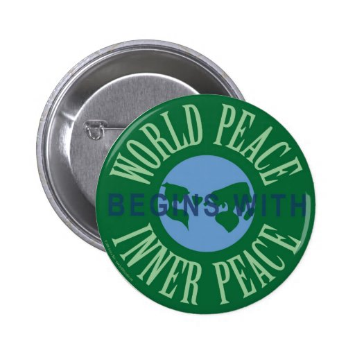 World Peace Begins With Inner Peace Button (Round)
